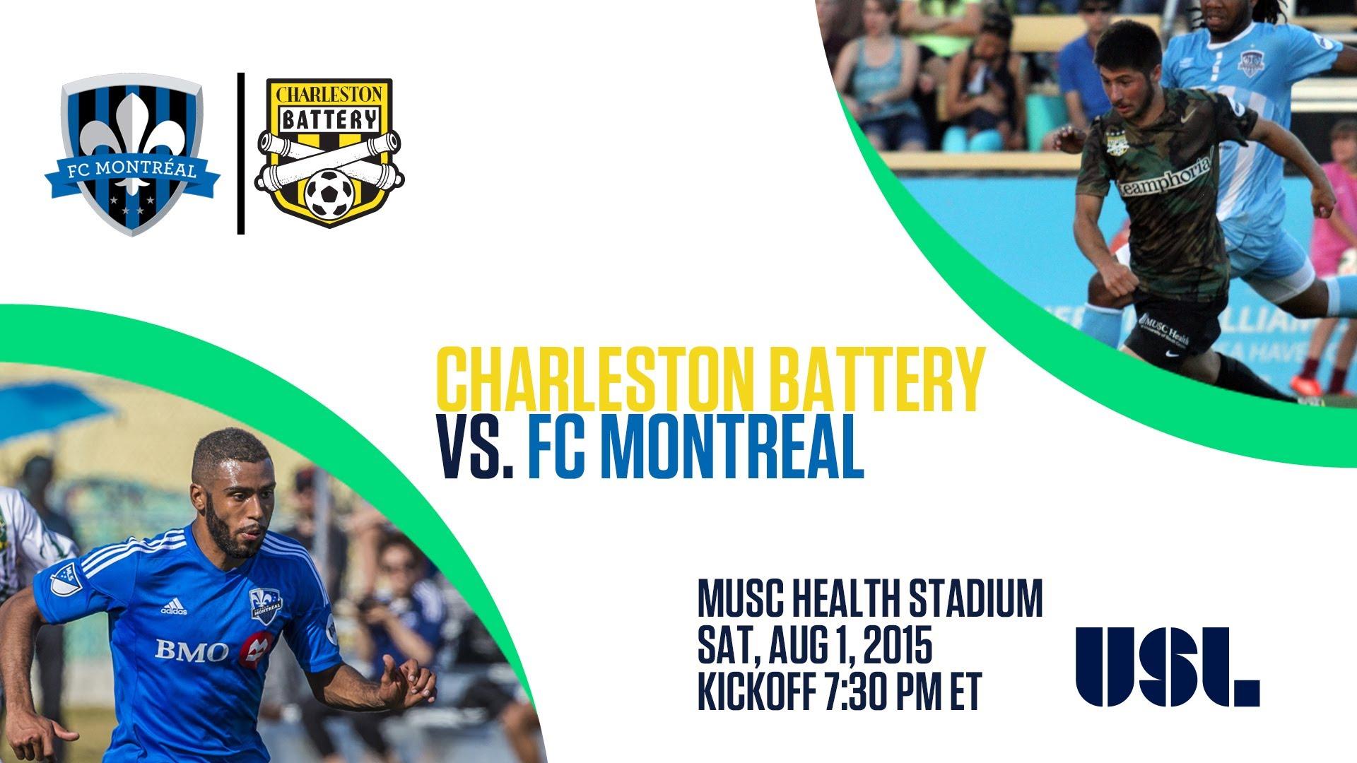 Livestream: FC Montreal vs. Charleston Battery - August 1