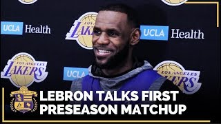 Lakers Training Camp: LeBron Talks About Their Upcoming Preseason Game