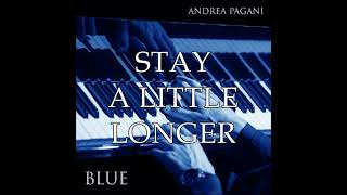 "Andrea Pagani -""BLUE"" Track 2: Stay a little longer"