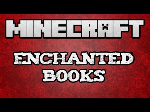 ★ Minecraft Tutorial - Enchanted Books Tutorial (/w KestalKayden)