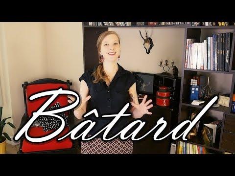 Bâtard - Excuse My French #6