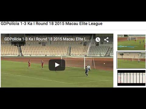 GDPolícia 1-3 Ka I Round 18 2015 Macau Elite League