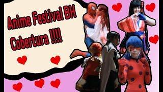 #AnimeFestivalBH2018 -Maio - Cobertura !!