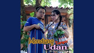 Download lagu Mendung Tanpo Udan (feat. Fendik Adella)