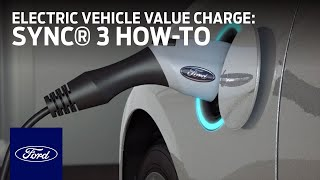 Electric Vehicle Value Charge with Available SYNC® 3   SYNC 3 How-To   Ford