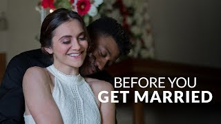 BEFORE YOU GET MARRIED...WATCH THIS