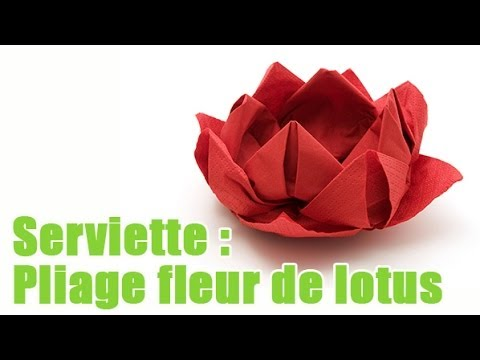 Art pliage d 39 une serviette en forme de fleur de lotus youtube - Plier serviette table ...