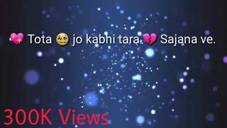 💖Tota Jo kabhi tara WhatsApp STATUS।by WhatsApp STATUS Technical Guruji
