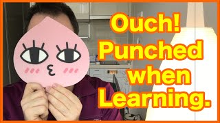 Punch in the face! Higher level language learning insights.