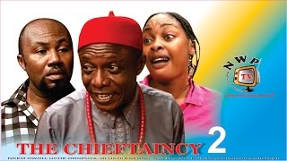The Chieftaincy Nigerian Movie [Part 2] - Sequel to Ekemezie the Bush Terror