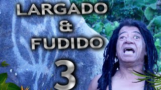 GIL BROTHER AWAY - LARGADO&FUDIDO #03