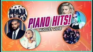 Piano Hits ? Pop Songs August 2018 : over 1 hr of hits, music for classroom ,study pop instrumental