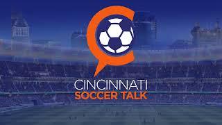 Cincinnati Soccer Talk LIVE - Episode 169