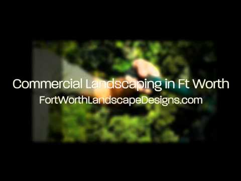 Dallas Commercial Landscaping in Ft Worth TX 817-489-9590