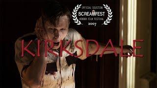 Kirksdale | Scary Short Horror Film | Screamfest