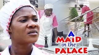 A Maid In The Palace Season 1&2 - Mercy Johnson Latest Nigerian Nollywood Movie Full HD