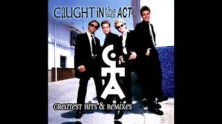 Caught In The Act Greatest Hits & Remixes MiniMix