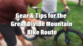 Gear & Tips from the GDMBR 2017