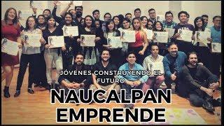 Naucalpan Emprende - Creando a los Futuros Empresarios #RevistaPéndulo