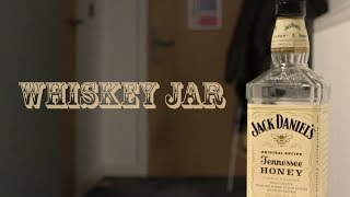 Whiskey Jar - Short Film