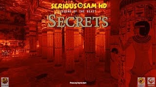 Serious Sam HD: Legend of the Beast - All Secrets