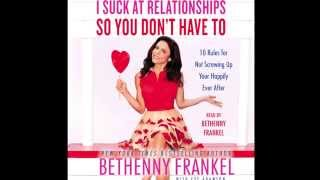 Bethenny Frankel on 'I Suck At Relationships So You Don't Have To'