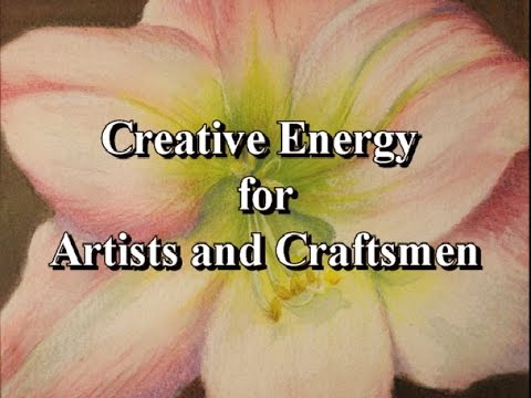 How to transfer creative energy for Artists and Craftsmen