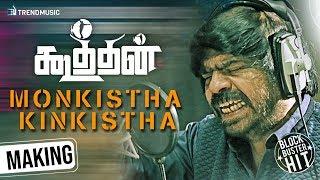 Monkistha Kinkistha Song Making Video