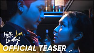 'Hello, Love, Goodbye' | Official Teaser | Kathryn Bernardo, Alden Richards