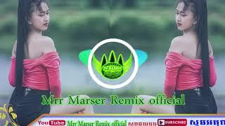 Song Of Tik Tok REmIx 2019 by Marser BrEaK MuSic ClUB ThAi BeK SLoy By MrR Marser REmix Official
