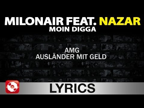 Milonair Feat Nazar - Moin Digga Aggrotv Lyrics Karaoke (official Version) video