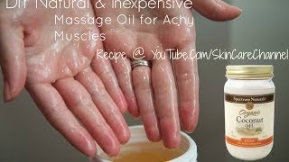 #DIY Natural Massage Oil Recipe for Achy Muscles