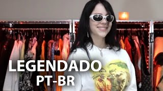 BILLIE EILISH MOSTRA SEU CLOSET (LEGENDADO)