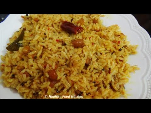Tamarind Rice-Puli Sadam-Puliyodharai-Variety Rice Recipe By Healthy Food Kitchen