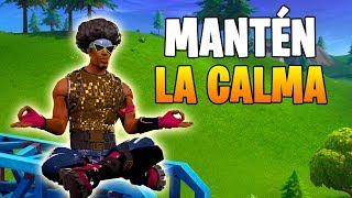 COMO MANTENER LA CALMA - Fortnite Battle Royale