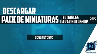 Descargar Pack De Miniaturas Editables Para Photoshop | 2015