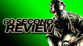 The Texas Chainsaw Massacre 3D - Texas Chainsaw Massacre 3D - 60 Second Movie Review