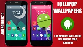 LOLLIPOP WALLPAPERS - los mejores wallpapers para android HD