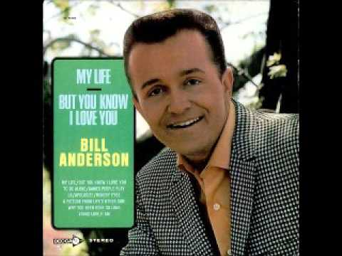 Bill Anderson - Its My Life