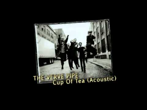 Verve Pipe - Cup Of Tea