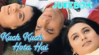 Kuch Kuch Hota Hai Jukebox - Shahrukh Khan  Kajol  Rani Mukherjee  Full Song Audio