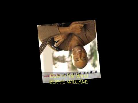 Bernie Williams - DUST IN THE WIND