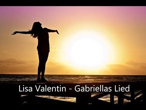 Lisa Valentin - Gabriellas Song (deutsche Version) video