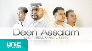 UNIC - DEEN ASSALAM FEAT ABDUL KARIM AL-MAKKI (COVER)