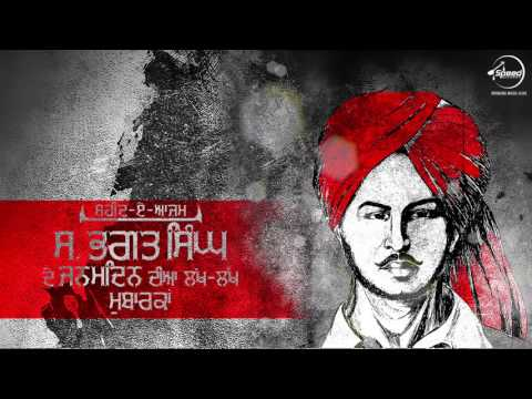 Wishes Legendary Bhagat Singh on his Birthday | Preet Harpal