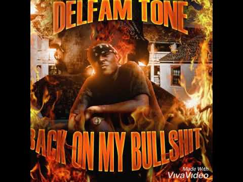 DelFam Tone - Gotta Go Hard ( OFFICIAL AUDIO)