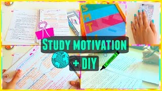 How to find motivation to study + DIY | 2016