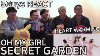 [FANBOY ALERT] OH MY GIRL - Secret Garden (5Guys MV REACT)