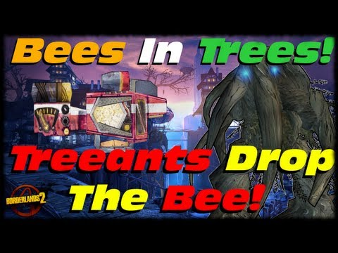 Borderlands 2 Treants In Tiny Tina's Assault On Dragon Keep DLC Drop Bee Shields! Bees In Trees!