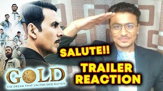 GOLD TRAILER | REVIEW | REACTION | Akshay Kumar, Mouni Roy | Releasing 15th August 2018